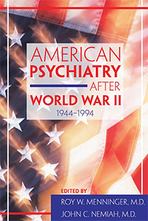 American Psychiatry After World War II
